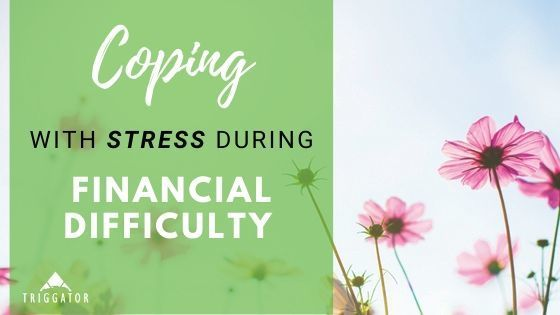 coping with stress during financial difficulty