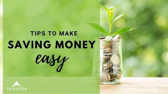 tips to make saving money easy